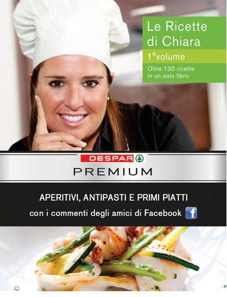 Despar: su Facebook in regalo un ebook di ricette che hanno come ingredienti i prodotti Premium
